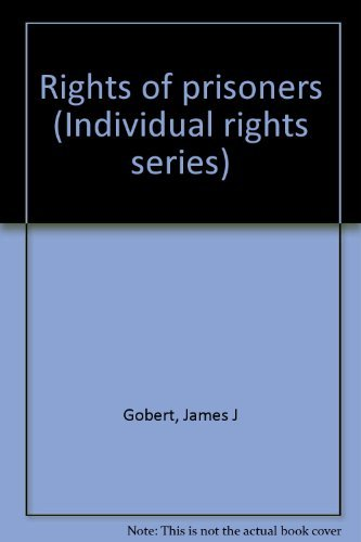 9780070115750: Rights of prisoners (Individual rights series)