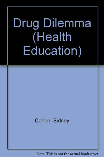 9780070115873: The Drug Dilemma (McGraw-Hill series in health education)
