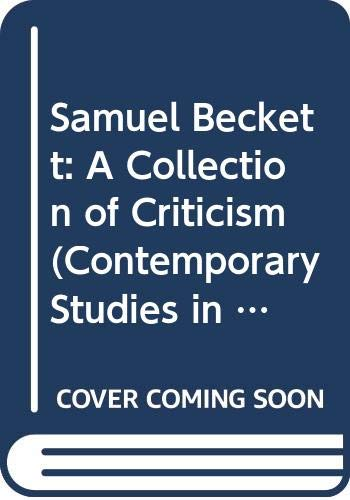 9780070115989: Samuel Beckett: A Collection of Criticism (Contemporary Studies in Literature S.)