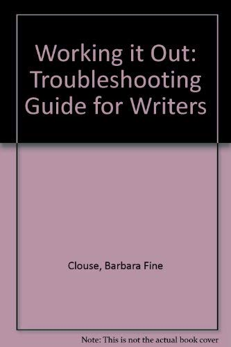 9780070116191: Working It Out: A Troubleshooting Guide for Writers