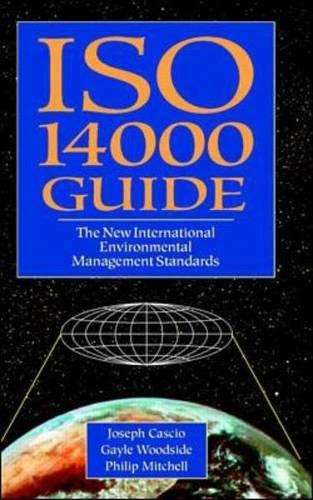 9780070116252: ISO 14000 Guide: The New International Environmental Management Standards (Environmental engineering books)