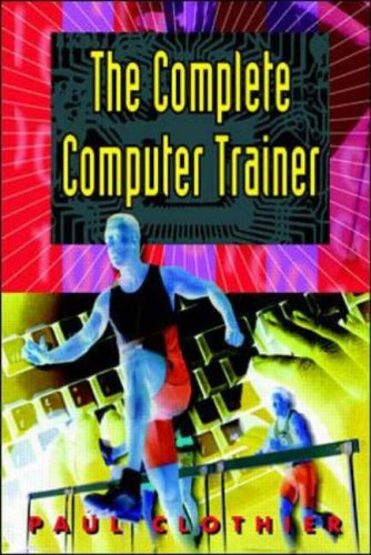 9780070116399: The Complete Computer Trainer