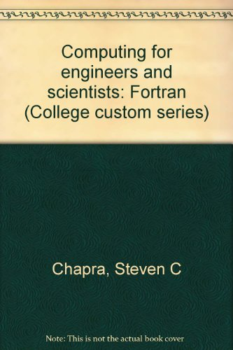 9780070116481: Computing for engineers and scientists: Fortran (College custom series)