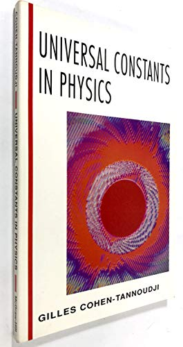 9780070116511: Universal Constants in Physics (McGraw-Hill Horizons of Science)