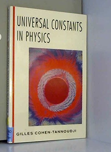 9780070116511: Universal Constants in Physics (Mcgraw Hill Horizons of Science Series)