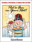 9780070116573: Put a Fan in Your Hat!: Inventions, Contraptions, and Gadgets Kids Can Build