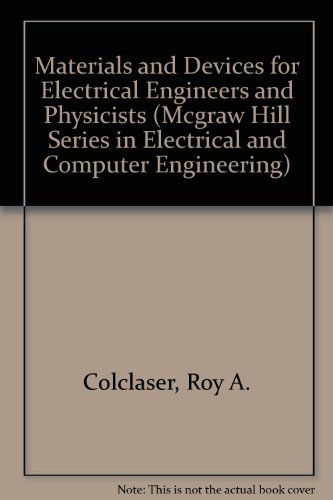 9780070116931: Materials and Devices for Electrical Engineers and Physicists (Mcgraw Hill Series in Electrical and Computer Engineering)
