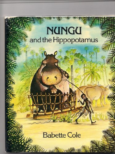 9780070116955: Nungu and the Hippopotamus