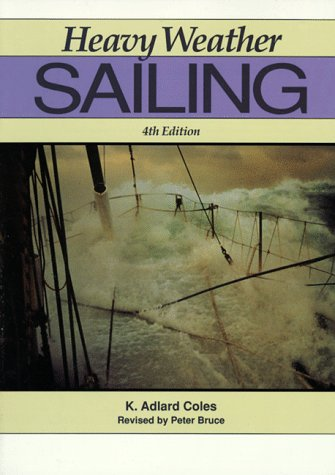 9780070117327: Heavy Weather Sailing