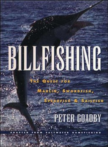 9780070117792: Billfishing: The Quest for Marlin, Swordfish, Spearfish and Sailfish