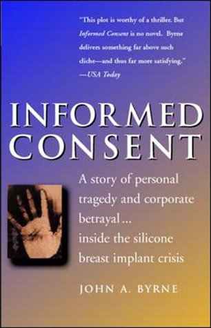 9780070117846: Informed Consent: A Personal Story of Tragedy and Corporate Betrayal