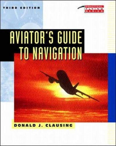 9780070117921: Aviator's Guide to Navigation (Practical Flying)
