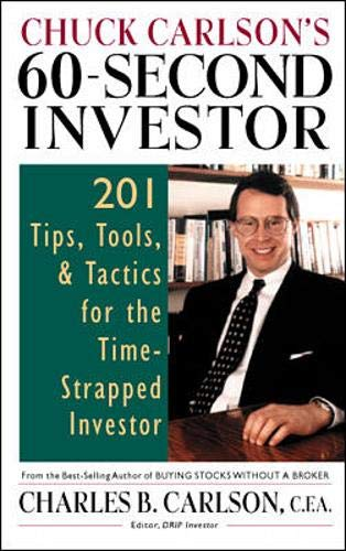 9780070118928: Chuck Carlson's 60-Second Investor: Timely Tips, Tools, and Tactics for the Time-Strapped Investor
