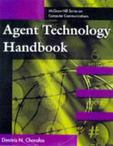 9780070119239: AGENT TECHNOLOGY HANDBOOK. Edition en anglais (The McGraw-Hill series on computer communications)