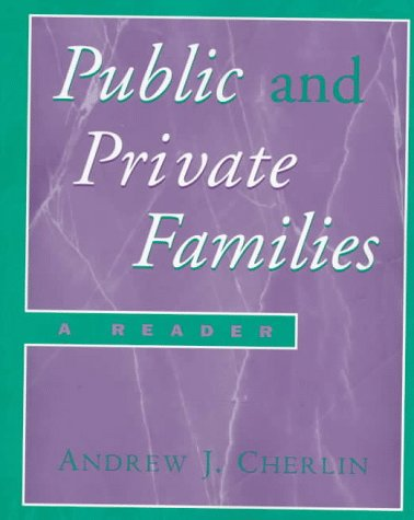 9780070119291: Public and Private Families: A Reader