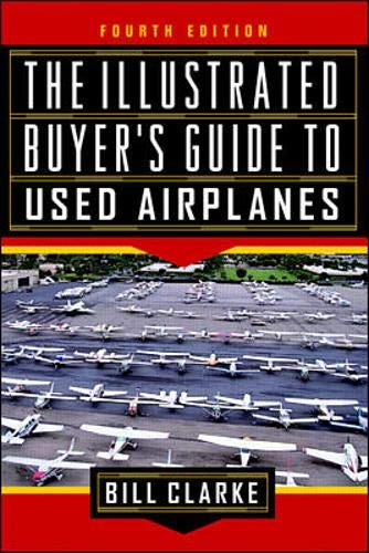 9780070119369: The Illustrated Buyer's Guide to Used Airplanes