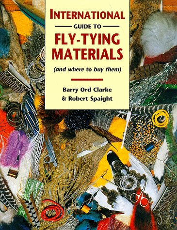 9780070119437: The International Guide to Fly-Tying Materials
