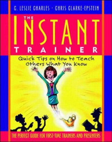 9780070119659: Instant Trainer: Quick Tips on How to Teach Others What You Know