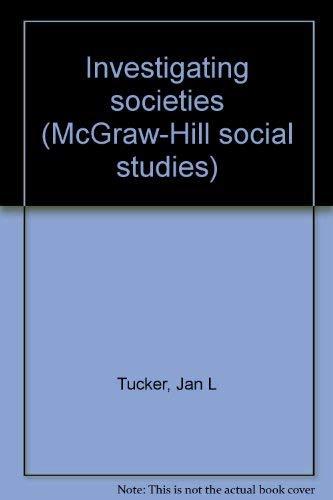 9780070119864: Investigating societies (McGraw-Hill social studies)