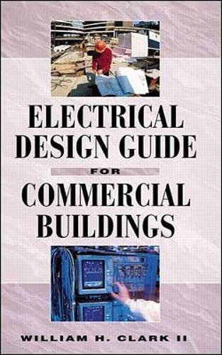 9780070119918: Electrical Design Guide for Commercial Buildings