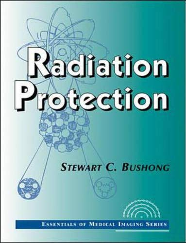 9780070120136: Radiation Protection: Essentials of Medical Imaging Series