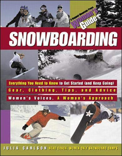 9780070120389: Snowboarding: A Woman's Guide (Ragged Mountain Press Woman's Guides)