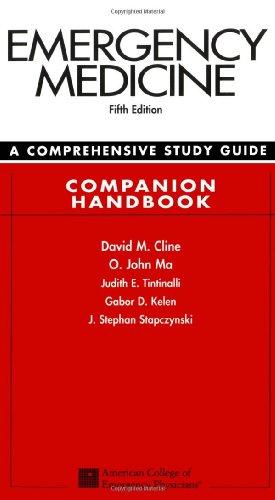 Emergency Medicine: A Comprehensive Study Guide 5th: David M. Cline,