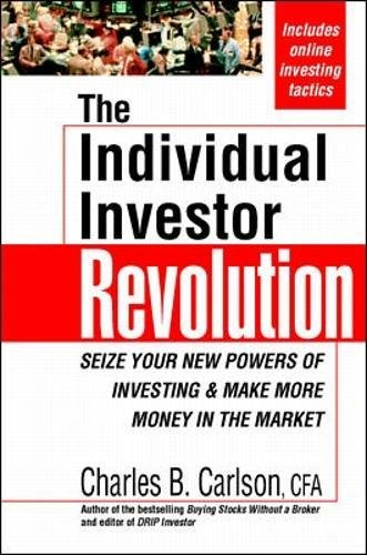 9780070120495: The Individual Investor Revolution: Seize Your New Powers of Investing & Make More Money in the Market