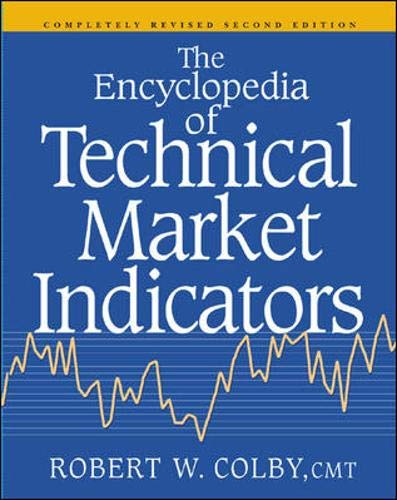9780070120570: The Encyclopedia Of Technical Market Indicators, Second Edition