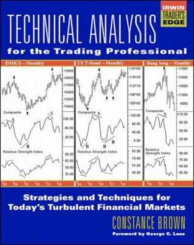 9780070120624: Technical Analysis for the Trading Professional: Strategies and Techniques for Superior Returns (McGraw-Hill Trader's Edge Series)