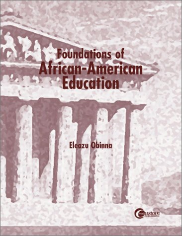 9780070122116: Foundations of African-American Education