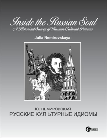 9780070122253: Inside the Russian Soul: A Historical Survey of Russian Cultural Patterns