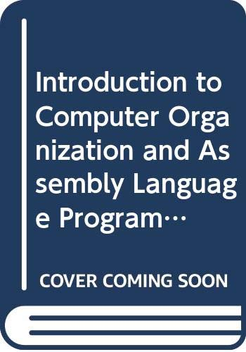 9780070123335: Introduction to Computer Organization and Assembly Language Programming