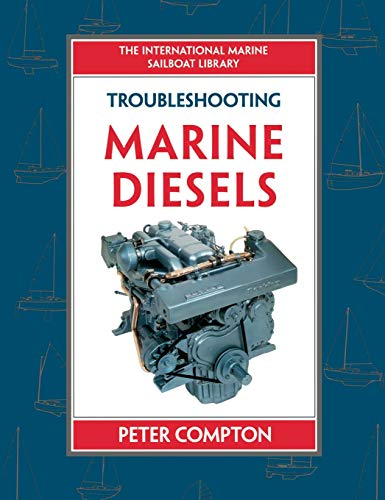 9780070123540: Troubleshooting Marine Diesel Engines, 4th Ed. (International Marine Sailboat Library)