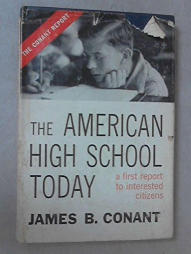 9780070123892: The American High School Today: a First Report to Interested Citizens