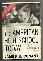 American High School Today (Carnegie Series in American Education): Conant, James B.