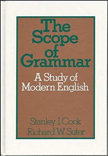 The Scope Of Grammar: A Study of: S. Cook, R.