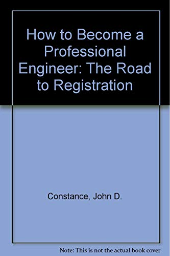 9780070124684: How to Become a Professional Engineer: The Road to Registration