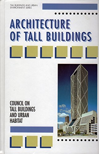 9780070125407: Architecture of Tall Buildings (Tall Buildings and Urban Environment)