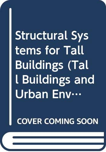 9780070125414: Structural Systems for Tall Buildings (Tall Buildings & Urban Environment)
