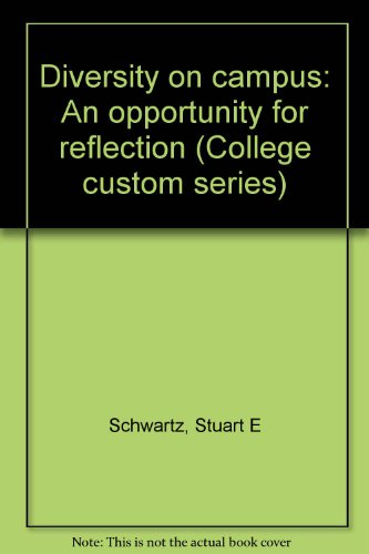 9780070125513: Diversity on campus: An opportunity for reflection (College custom series)