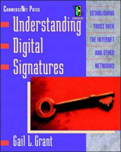 9780070125544: Understanding Digital Signatures: Establishing Trust Over the Internet and Other Networks (CommerceNet Press Series)