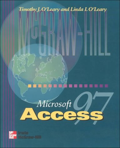9780070125940: O'Leary Series: Microsoft Access 97