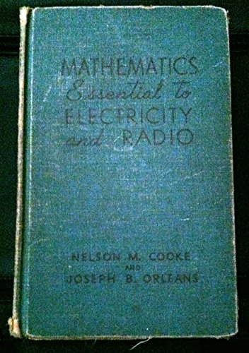 9780070126008: Mathematics Essential to Electricity and Radio