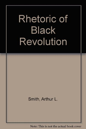 9780070126541: Rhetoric of Black Revolution