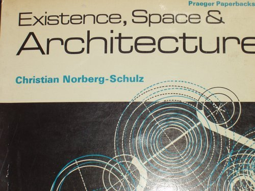 9780070128897: Existence,Space and Architecture