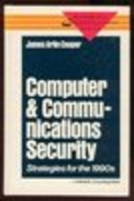 9780070129269: Computer and Communications Security: Strategies for the 1990s (Mcgraw-Hill Communications Series)