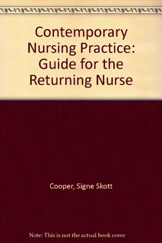 9780070129351: Contemporary Nursing Practice: Guide for the Returning Nurse