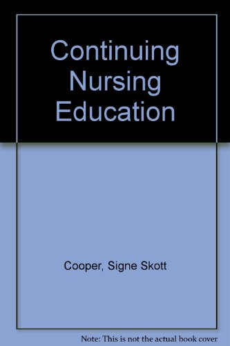9780070129405: Continuing Nursing Education