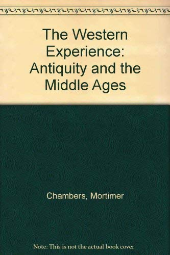 9780070130678: The Western Experience: Antiquity and the Middle Ages (Volume A)